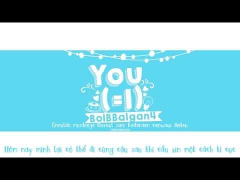[Vietsub + Kara] You (=I) - BolBBalgan4 || CHANCHANIE