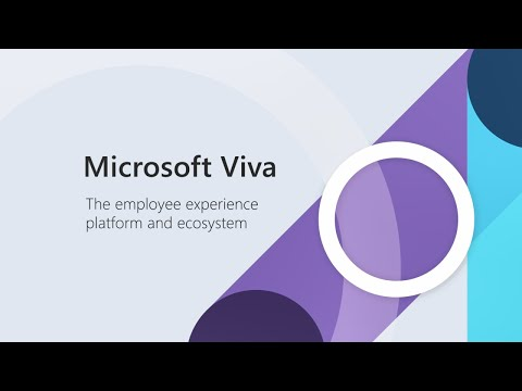 Introducing Microsoft Viva – The Employee Experience Platform and Ecosystem