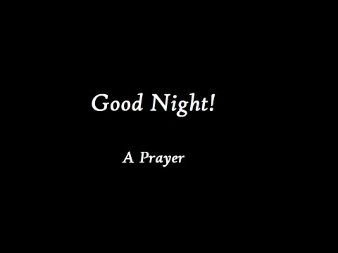 Beautiful and Easy Evening Prayer (Words on Screen & Audio)