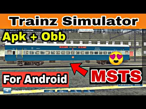 [MSTS] Trainz Simulator For Android | Download