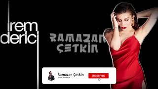 İrem Derici Aşkımız Olay Olacak ( Ramazan Çetkin Remix ) Resimi