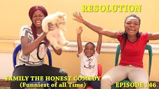RESOLUTION Family The Honest Comedy Episode 146