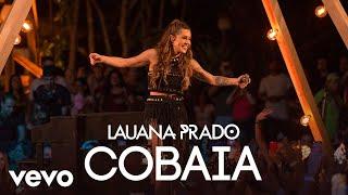 Lauana Prado - Cobaia (Ao Vivo)