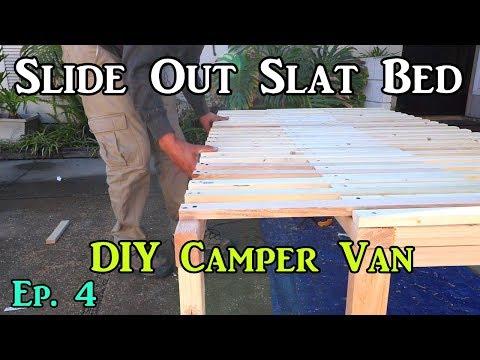 Ep.4 Slide Out Slat Bed - Camper Van Build Remodel