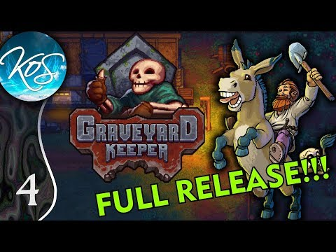 Graveyard Keeper Ep 4: MORE FARMING! - (Full Release!) - Let's Play, Gameplay
