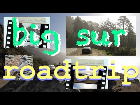 Travelog Ep 2: Big Sur Roadtrip