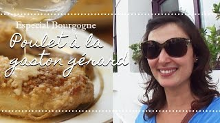 Frango à La Gaston GÉrard + Passeio Em Dijon | Especial Bourgogne