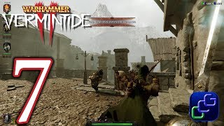 Warhammer Vermintide 2 PC Walkthrough - Part 7 - Act I: Halescourge (Veteran)