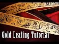 Gold and Silver Leafing Tutorial