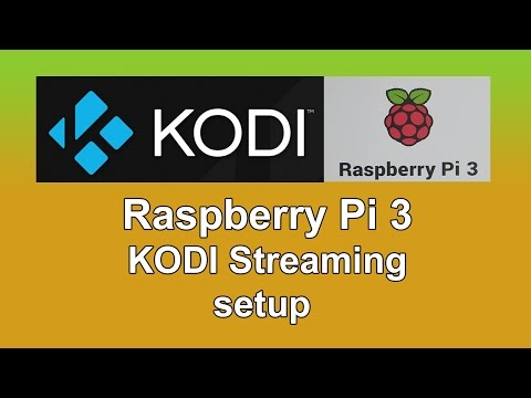 Raspberry Pi 3 KODI Streaming Tutorial/Setup