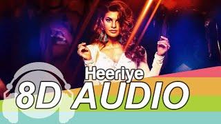 Heeriye 8D Audio Song -  Race 3   Salman Khan (HQ)