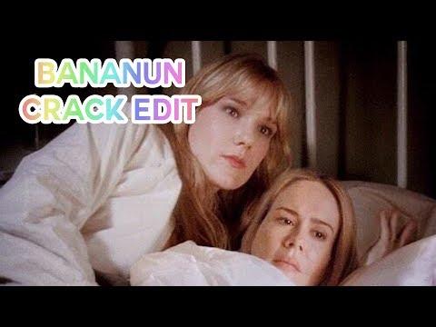 Bananun Crack Edit || Sister Mary Eunice & Lana Winters