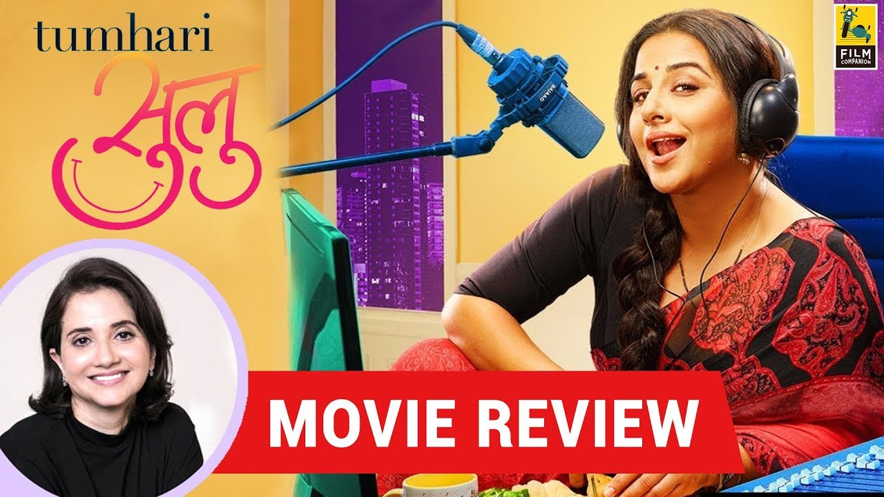 Anupama Chopra's Movie Review of Tumhari Sulu