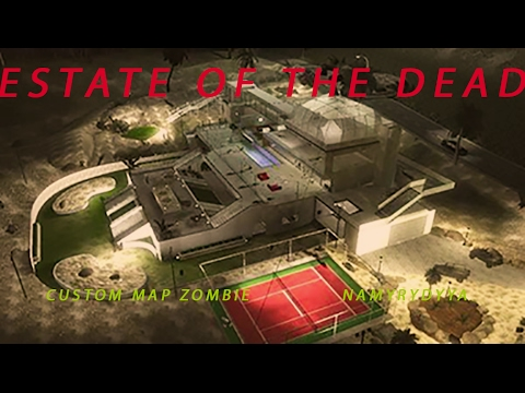 Estate of the dead [Custom map zombie]