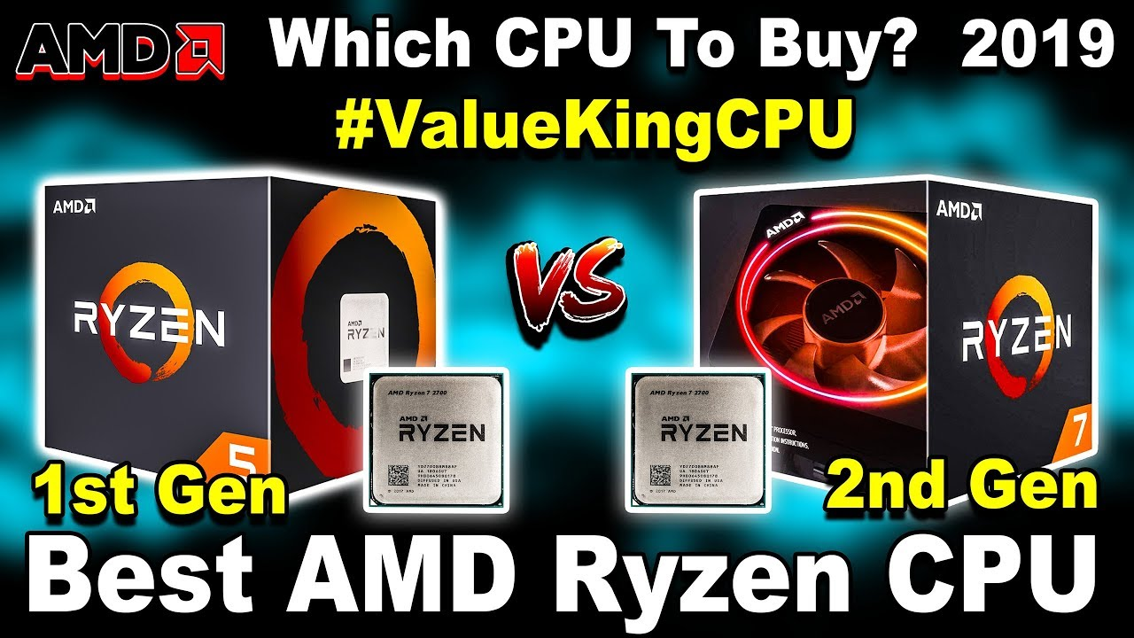 [2019] Best AMD Ryzen CPU (1st vs 2nd Gen) 🔥 Ryzen 3 vs Ryzen 5 vs Ryzen 7  🔥 Gaming, Video Editing