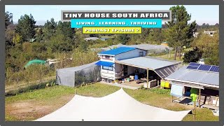 Where To Park Your Tiny House In South Africa , Tiny House South Africa Podcast Episode 2