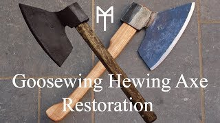 Goosewing Hewing Axe Restoration