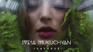 Iveta Mukuchyan - Mad Woman (Official Audio)