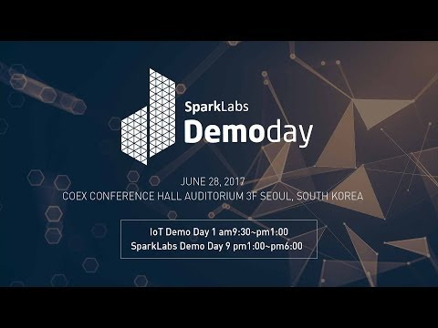 SparkLabs  Welcome to the Largest Demoday in the World!  June 28, 2017!