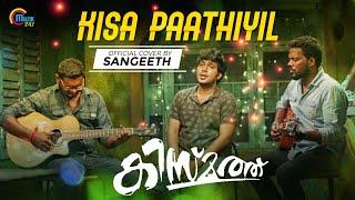 Kisa Paathiyil Cover Ft Sangeeth| Kismath|William Isaac,Sudheesh Subrahmaniam|Sushin Shyam |Official
