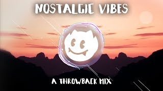 Nostalgic Vibes : An EDM Throwback Mix (w/ Ethereal)