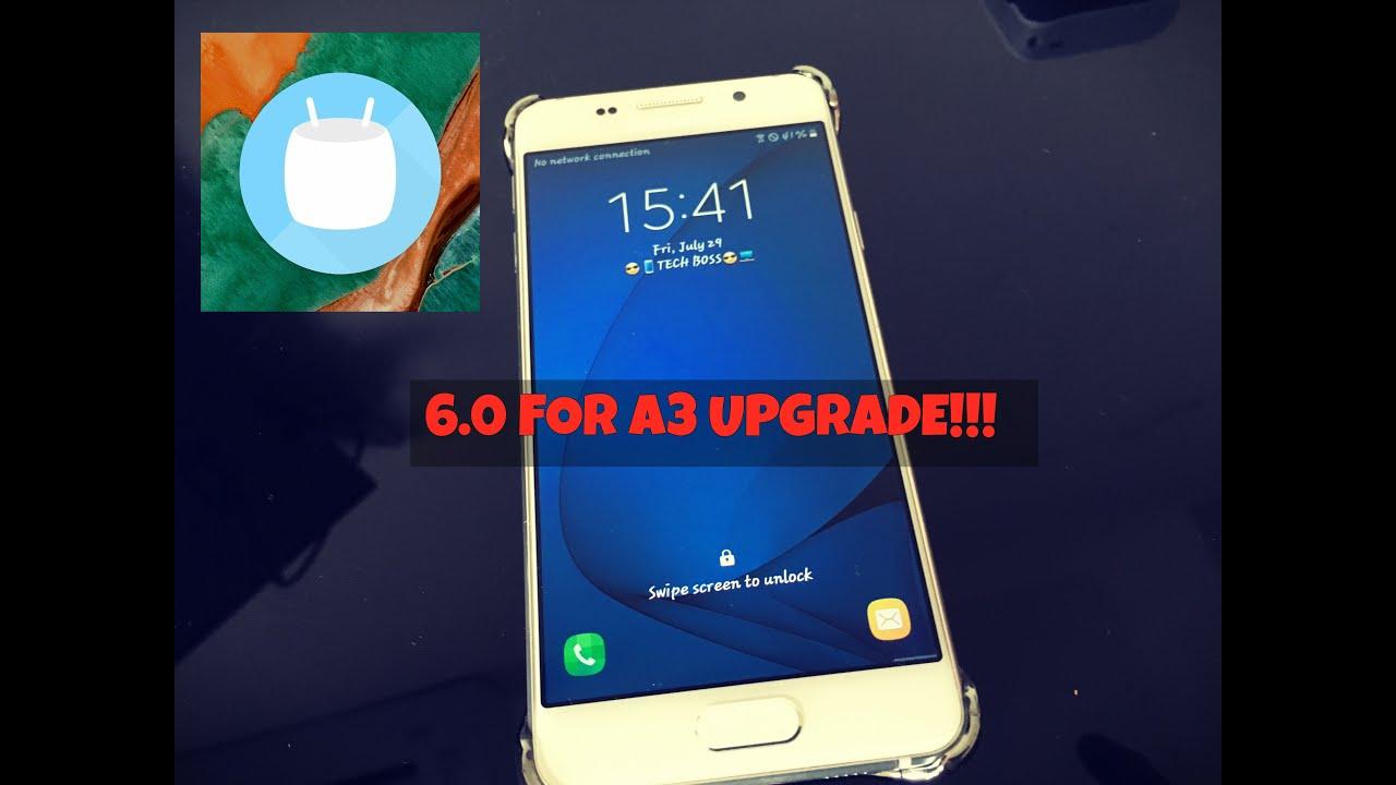 Samsung Galaxy A3 2016 60 Marshmallow Update