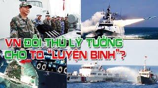 """Ba lý do Việt Nam là đối thủ lý tưởng để Trung Quốc """"Luyện Binh"""" - Theo chuyên gia Mỹ"""