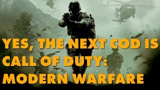 The Next COD Is Named Call Of Duty: Modern Warfare And It Makes Perfectly Twisted Sense