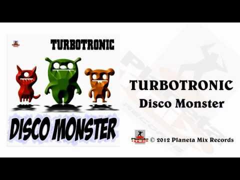 Turbotronic - Disco Monster (Radio Edit)