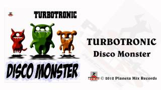 Turbotronic - Disco Monster (Radio Edit)