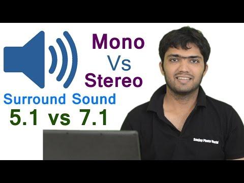#EP-24 Mono vs stereo and 5.1 vs 7.1 Surround sound/Audio [HINDI]