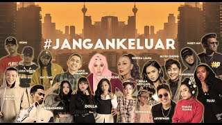17 Various Artists – #jangankeluar (OFFICIAL MUSIC LYRIC VIDEO)