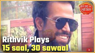 Rithvik Dhanjani Plays 15 Saal, 30 Sawaal With SBS   Saas Bahu Aur Saazish.mp3