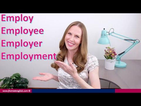 Employ, Employee, Employer, Employment  - Learn English Vocabulary