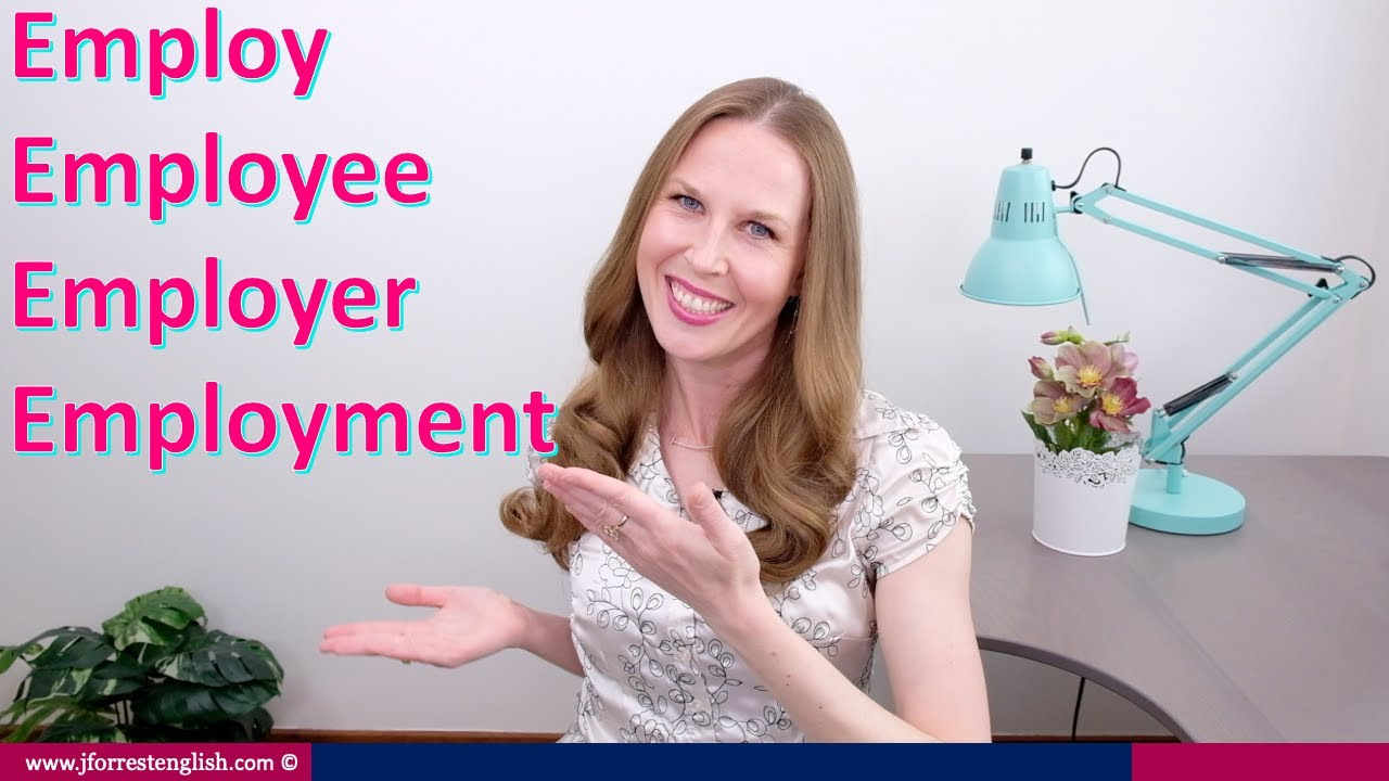 Download Employ, Employee, Employer, Employment  - Learn English Vocabulary