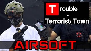 Airsoft Trouble in Terrorist Town - Code Word Banana