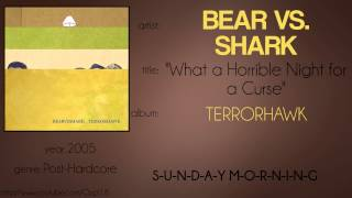 Watch Bear Vs Shark What A Horrible Night For A Curse video