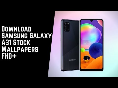 Samsung Galaxy A31 Stock Wallpapers Fhd With Download Link Youtube
