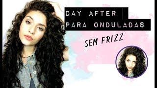 DAY AFTER SEM FRIZZ - CABELO ONDULADO