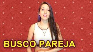 Estoy soltera BUSCO PAREJA ♥