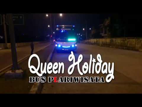 Dugem Bus PLariwisata Po. Queen Holiday