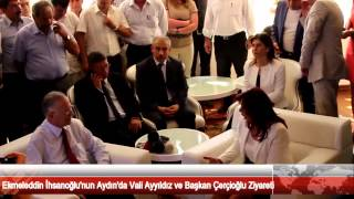 Ekmeleddin İhsanoğlu'nun Aydın'da Vali Ayyıldız ve Başkan Çerçioğlu Ziyareti