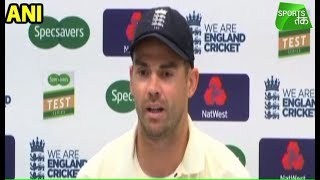 James Anderson : We Would Have Bowled Out Any Team Today