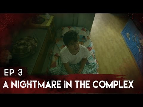 Episode #3 | A Nightmare in the Complex | The Complex