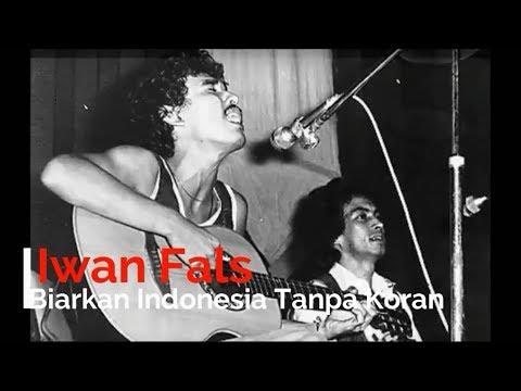 Iwan Fals - Biarkan Indonesia Tanpa Koran + Lirik - Lagu Tidak Beredar