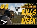 PUBG - TOP 10 KILLS OF THE WEEK #8 (Playerunknown's Battlegrounds)