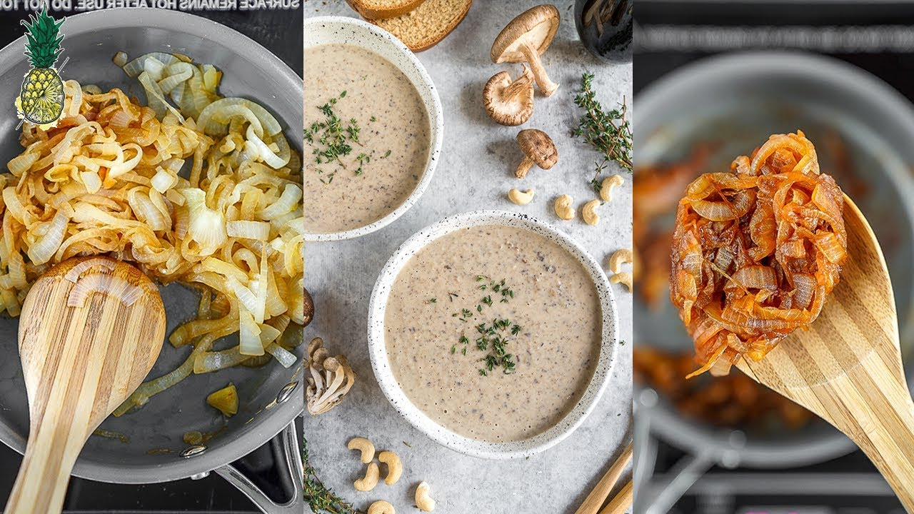 Oil-free Caramelized Onions + Cream of Mushroom Soup | Healthy & Vegan