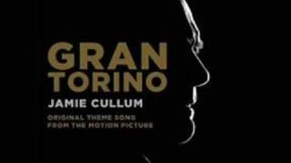 Gran Torino OST - Clint Eastwood and Jamie Cullum
