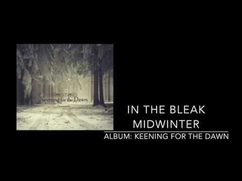 Steve Bell - In the Bleak Midwinter (Keening for the Dawn Album)