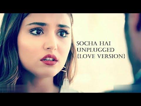 Hayat And Murat Song_Socha Hai Tujhe {Love Version}_Jubin Nautiyal, Neeti Mohan